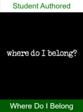 Where Do I Belong?